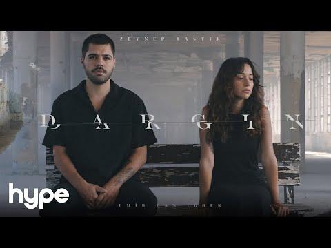 Zeynep Bastık, Emir Can İğrek - Dargın (Official Video)