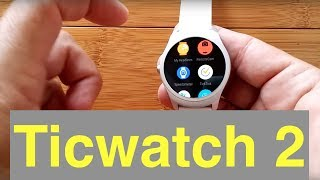Ticwatch 2: Installing Apps and Android Wear Watch Faces