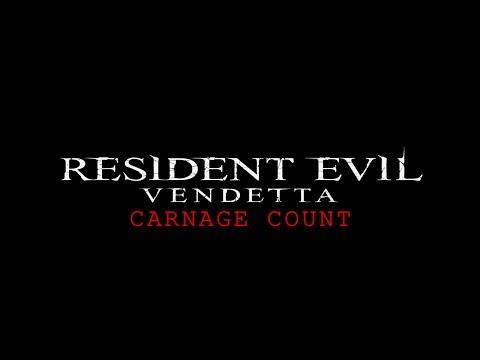 Resident Evil: Vendetta (2017) Carnage Count