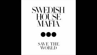 Watch Swedish House Mafia Save The World Tonight video
