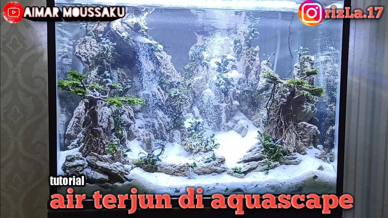 #waterfall #aquascapeairterjun #airterjunpasir cara ...