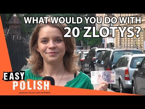 What would you do with 20 zlotys? | Easy Polish 95