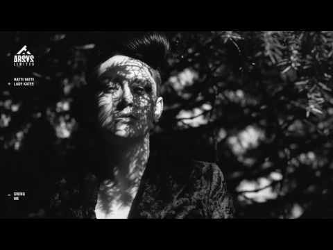 Hatti Vatti & Lady Katee - Swing Me