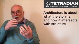 EA as structure, EA as story - Episode 13, Tetradian on Architectures
