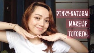 Pinky-Natural Makeup Tutorial x Cousin Does My Voiceover feat. Kharl