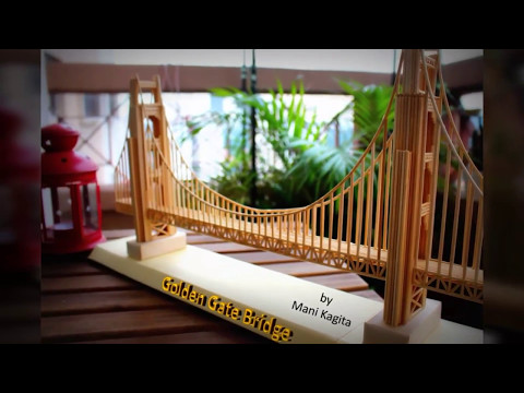 How To Make Miniature Golden Gate Bridge Model With Sticks. Step By Step Tutorial