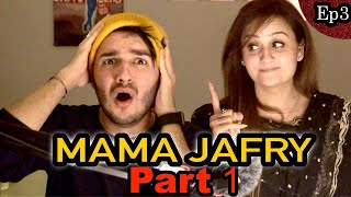 Episode 3 | MAMA JAFRY EXPOSED ME - Part 1