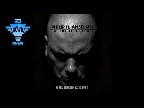 Phil Anselmo The Illegals Walk Through Exits Only