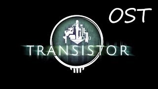 Transistor OST The Spine