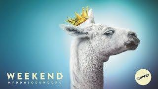 Weekend - MFDDNSODUWDDNU EP Snippet Player