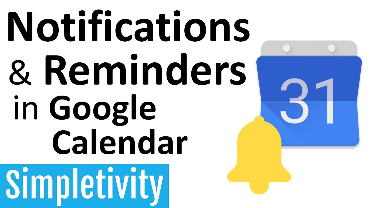 Notifications & Reminders in Google Calendar