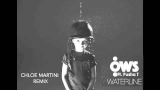 "OWS Ft Pusha T ""Waterline"" (Chloe Martini Remix)"