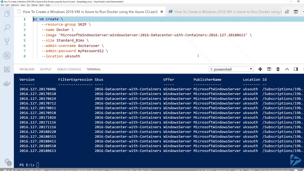 How To Create A Windows Server 2016 Virtual Machine (VM) In Azure To Run  Docker Using The Azure CLI