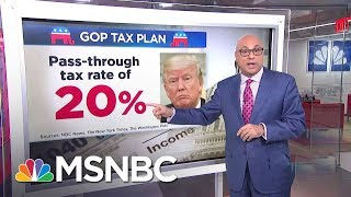 What To Expect From The GOP Tax Plan   Velshi & Ruhle   MSNBC