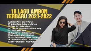 Download 10 Lagu Ambon Terbaru 2020 - 2021   On Playlist (Official Music)