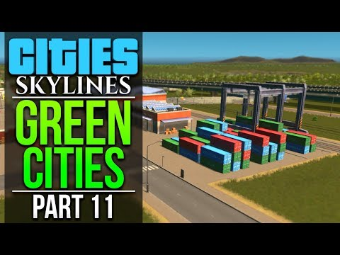 Cities: Skylines Green Cities | PART 11 | CARGO TRAINS