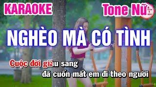 Karaoke Nghèo Mà Có Tình Tone Nữ Nhạc Sống Mai Thảo Organ