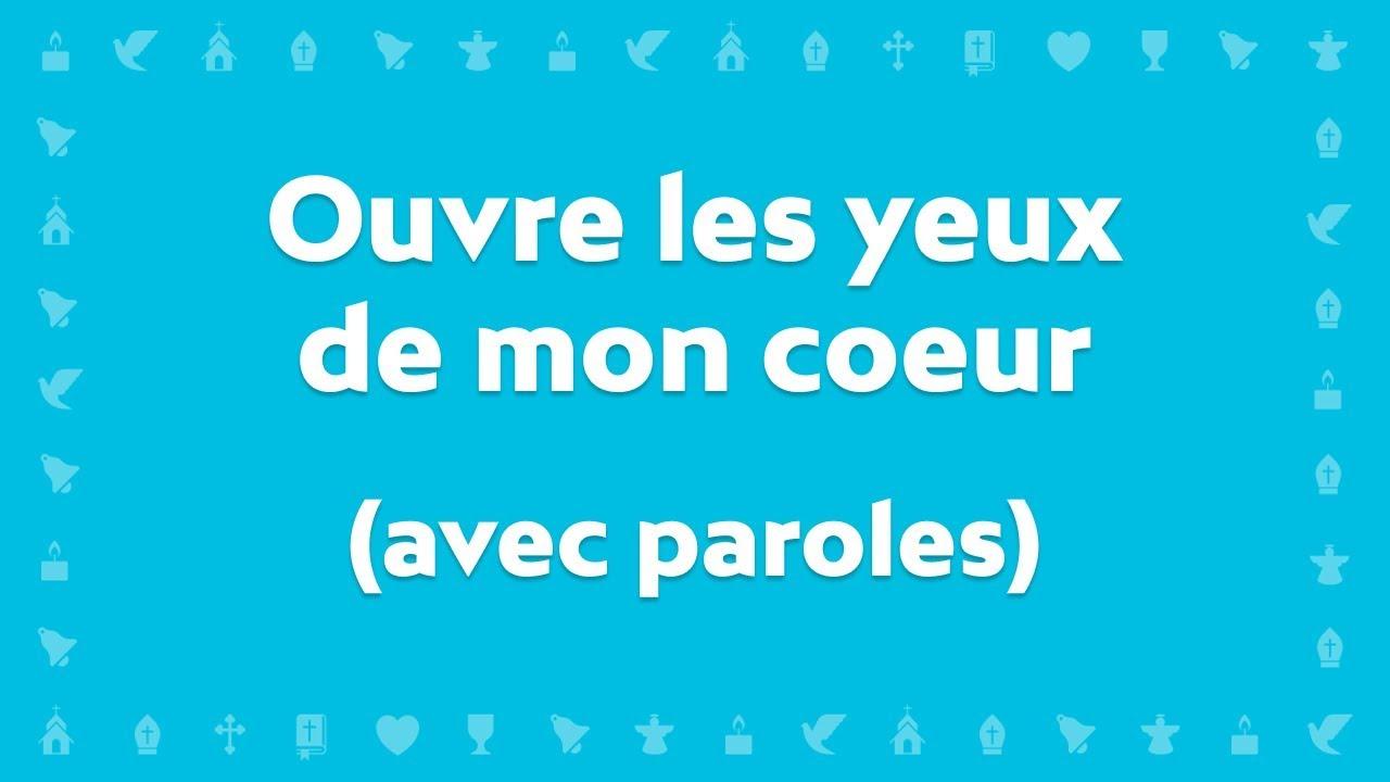 Ouvre Paroles Yeux Sylvain De FreymondChant Mon Les Avec Coeur Par Chrétien DHEe29IbWY