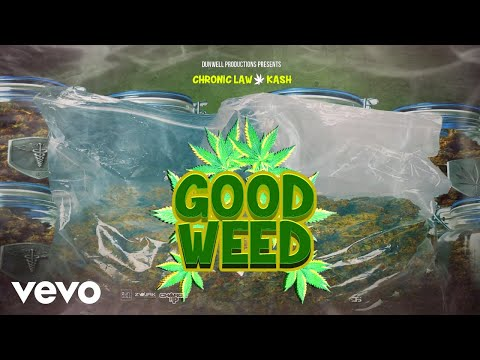 Chronic Law, Kash – Good Weed