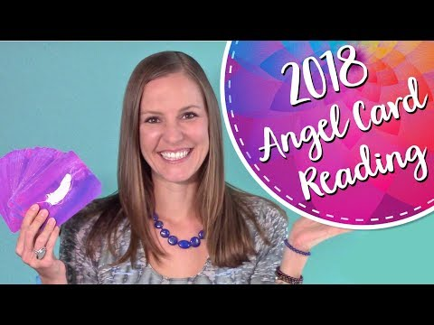 2018 Ascension Angel Card Reading~ Free Angel Messages Of Love, Light And Guidance For 2018!