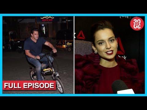 Salman Khan's Night e-Cycling Ride, Kangana Ranaut Angry On Javed Akhtar & Shabana Azmi & More