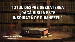 """""""Cine este Domnul meu"""" Segment 3 - Totul despre dezbaterea """"Dacă Biblia este inspirată de Dumnezeu"""""""