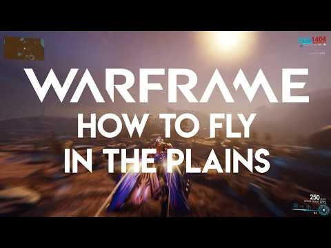 Warframe - How to fly on the plains