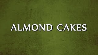 Almond Cakes  LEARN RECIPES  EASY TO LEARN