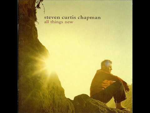 All Things New - Steven Curtis Chapman Sheet Music ...