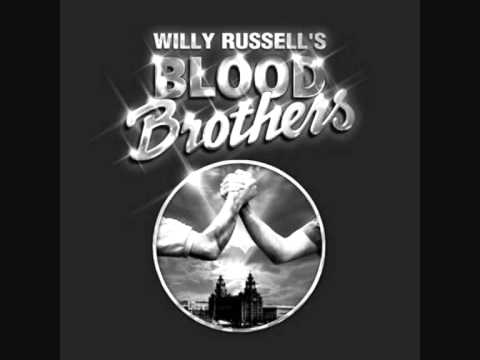 Blood Brothers- Tell me it's not true