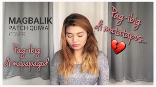 MAGBALIK by Callalily | Cover by Patch Quiwa