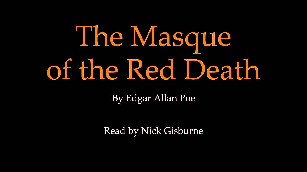 the masque of the red death edgar allan poe  the masque of the red death edgar allan poe