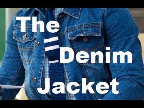 What Pants To Wear With Denim Jacket Mens Style And Fashion Advice Youtube