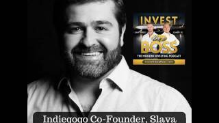 32: Indiegogo Co-Founder, Slava Rubin on Equity Crowdfunding