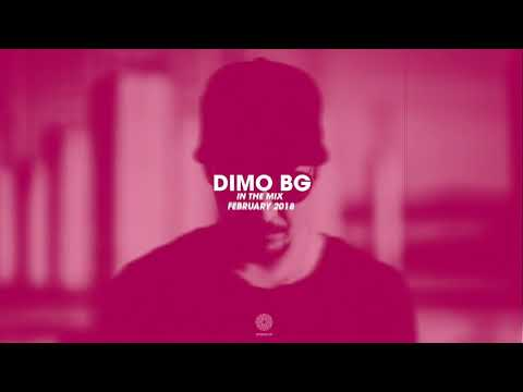 DiMO BG - IN THE MIX PODCAST - FEBRUARY 2018
