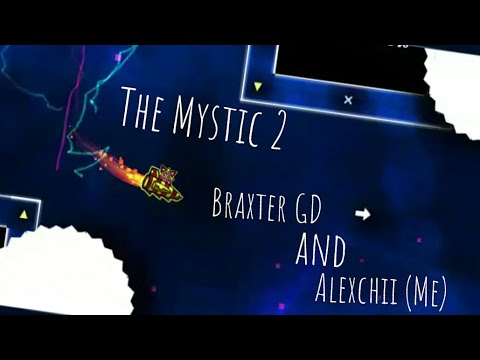 The Mystic ll - Braxter GD And Alexchii (Me)