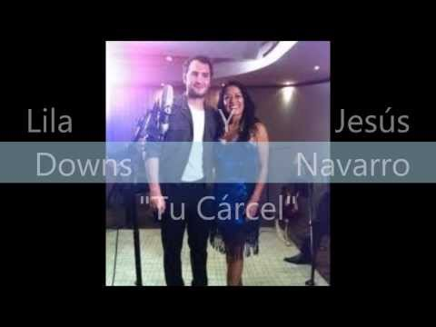 """Tu Cárcel - Lila Downs Ft. Jesús Navarro (Reik) """"Acústico"""""""