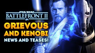 general-grievous-and-obi-wan-kenobi-news-and-teases-star-wars-battlefront-2