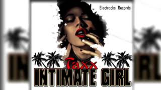 Taxx - Intimate Girl (Official Audio)