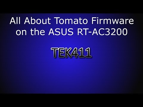 All About Tomato Firmware on the ASUS RT-AC3200