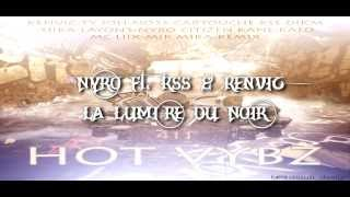 11.Nyro Ft. KSS & Kenvic - La Lumiére Du Noir (2014)