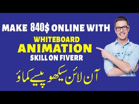 Earn Money Online With Whiteboard Animation Skill On Fiverr in 2019