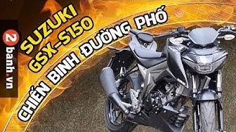 Đánh giá xe Suzuki GSX-S150 Chiến binh đường phố tại 2banh.vn