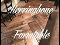 DIY Herringbone Farmhouse Table