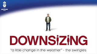 Downsizing Soundtrack - A Little Change In The Weather - The Swingles (Official Video)