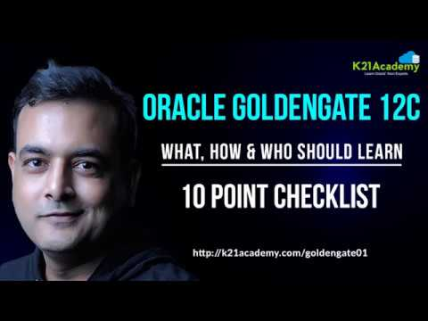 Video] Oracle GoldenGate: What Why And How To Learn - Oracle