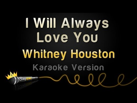 Whitney Houst  I Will Always Love You Karaoke Versi