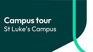 University of Exeter Campus Tour - St Luke's