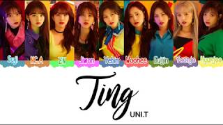 [3.14 MB] UNI.T (유니티) Ting Color Coded Lyrics [HAN|ROM|ENG]