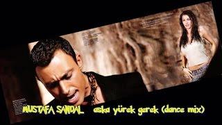 Mustafa Sandal Ft. Natalia - Aşka Yürek Gerek - Dance Mix